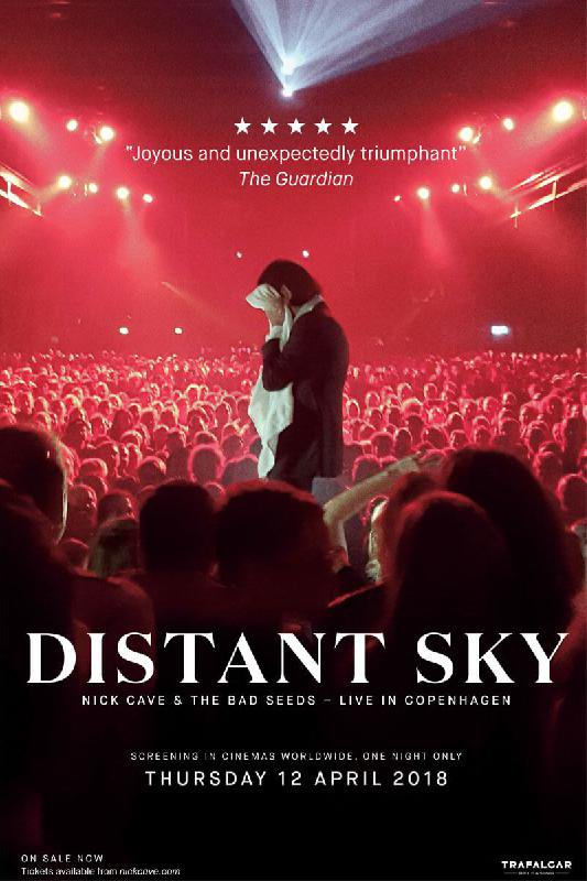 Distant Sky - Nick Cave & The Bad Seeds Live in Copenhagen