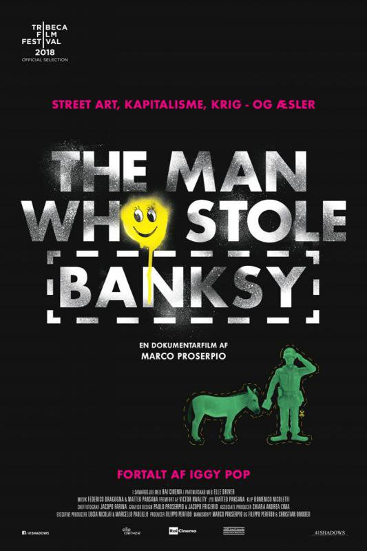 The Man Who Stole Banksy