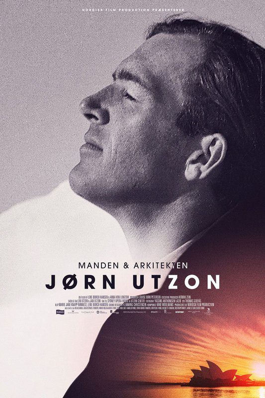 Jørn Utzon: The Man & The Architect