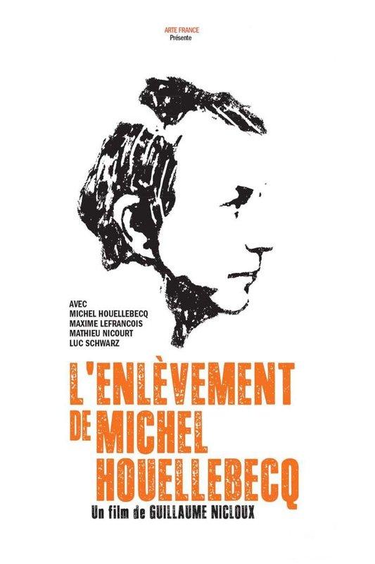 L'enlèvement de Michel Houellebecq